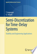 Semi Discretization for Time Delay Systems
