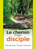 Le Chemin D'être Disciple