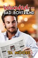 Wanted   Bad Boyfriend