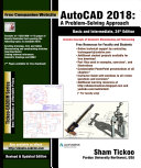 AutoCAD 2018  A Problem Solving Approach  Basic and Intermediate  24th Edition