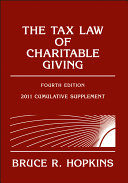 The Tax Law of Charitable Giving, 2011 Cumulative Supplement