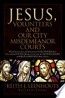 Jesus Volunteers And Our City Misdemeanor Courts