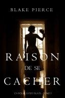 Raison de se Cacher (Un Polar Avery Black – Tome 3) ebook