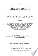 The Citizen s Manual of Government and Law Book PDF