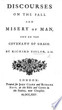 Discourses on the fall and misery of Man  and on the Covenant of Grace