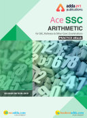 A Complete Guide on Arithmetic for SSC Examinations