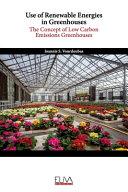 Use of Renewable Energies in Greenhouses