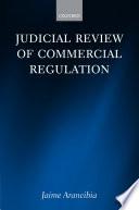 Judicial Review of Commercial Regulation