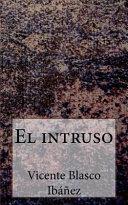 Read Online El Intruso For Free