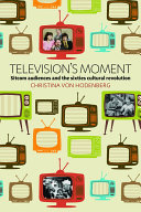 Television s Moment