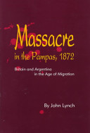 Massacre in the Pampas  1872