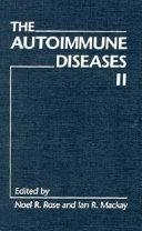 The Autoimmune Diseases II