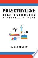Polyethylene Film Extrusion