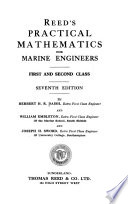 Reed's practical mathematics for marine engineers, first and second class