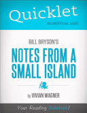 Quicklet on Bill Bryson s Notes From a Small Island  CliffNotes like Summary