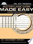 Jazz For Classic Guitar Made Easy Book