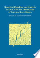 Numerical Modelling and Analysis of Fluid Flow and Deformation of Fractured Rock Masses