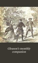 Gleason s Monthly Companion