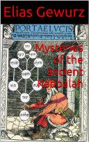 Mysteries of the ancient Kabbalah