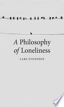 Philosophy of Loneliness