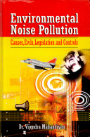 Environmental Noise Pollution  Causes  Evils  Legislation and Controls
