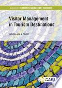 """Visitor Management in Tourist Destinations"" by Julia N Albrecht"