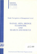 Radar, ARPA, Bridge Teamwork and Search and Rescue
