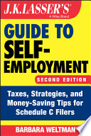 J K  Lasser s Guide to Self Employment