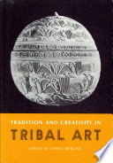 Tradition and Creativity in Tribal Art