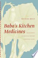 Baba s Kitchen Medicines