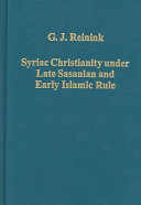 Syriac Christianity Under Late Sasanian and Early Islamic Rule