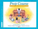 Alfred's Basic Piano Prep Course: Universal Edition Lesson Book B