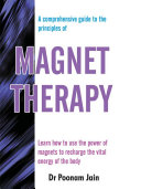 A comprehensive guide to principles of MAGNET THERAPY