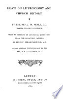 Essays on Liturgiology and Church History     With an appendix on liturgical quotations  from the Isapostolic Fathers  by G  Moultrie