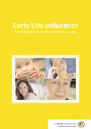 Early life influences: a position paper of the Women's Health Council ebook