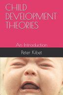 Child Development Theories