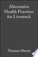 Alternative Health Practices for Livestock