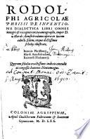 Rodolphi Agricolae De Inventione Dialectica Libri Omnes