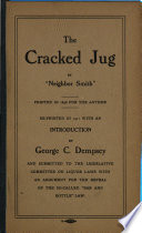 The Cracked Jug  Or Five Answers to My Neighbor Parley s Five Letters Cracking His  fifteen Gallon Jug