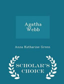 Free Agatha Webb - Scholar's Choice Edition Book