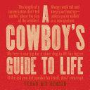 A Cowboy's Guide to Life [Pdf/ePub] eBook