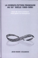 La science-fiction française au XXe siècle (1900-1968)