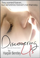 Discovering Us (True Love, Book 1)