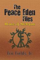 Pdf The Peace Eden Files