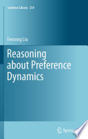 Reasoning about Preference Dynamics Book