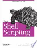 Classic Shell Scripting  : Hidden Commands that Unlock the Power of Unix