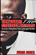 Sever the Middleman Book