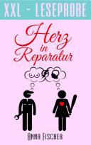 Herz in Reparatur (XXL-Leseprobe)