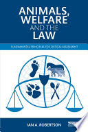 Animals Welfare And The Law Book