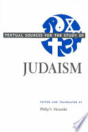 Textual Sources for the Study of Judaism
